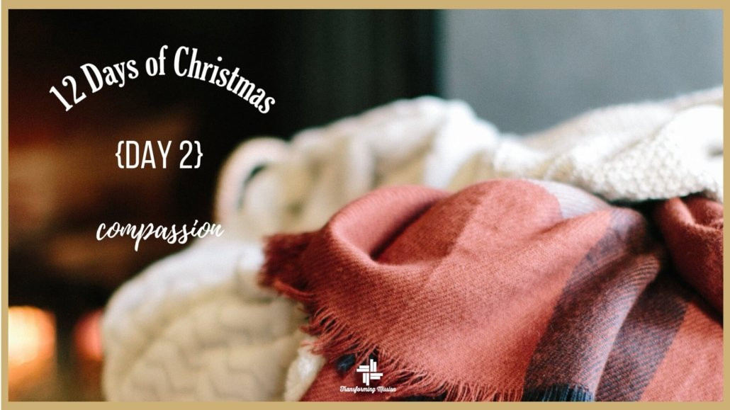episode 037 12 days of christmas day 2 compassion