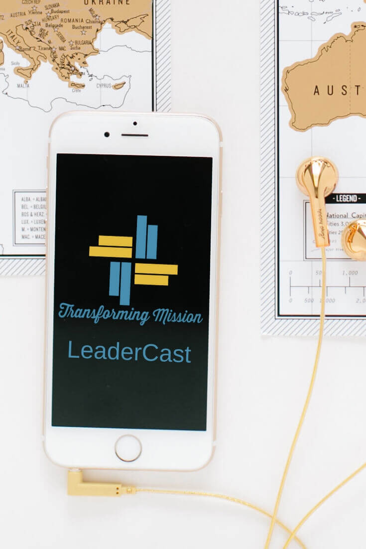 LeaderCast Transforming Mission