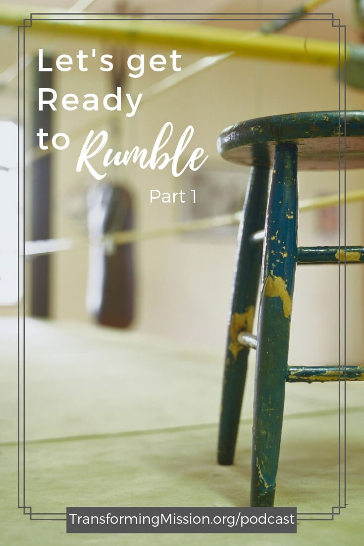 Are you ready to rumble? No, we're not talking about a boxing or wrestling match. In this episode we're talking about rumbling with vulnerability and leaning into the real, deep, and often tough conversations about things that matter. Listen to Episode 055... #rumble #vulnerability #fear #courage #leadership #podcast #transformingmission Transforming Mission