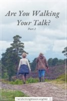 Are You Walking Your Talk? Personal Core Values image Transforming Mission
