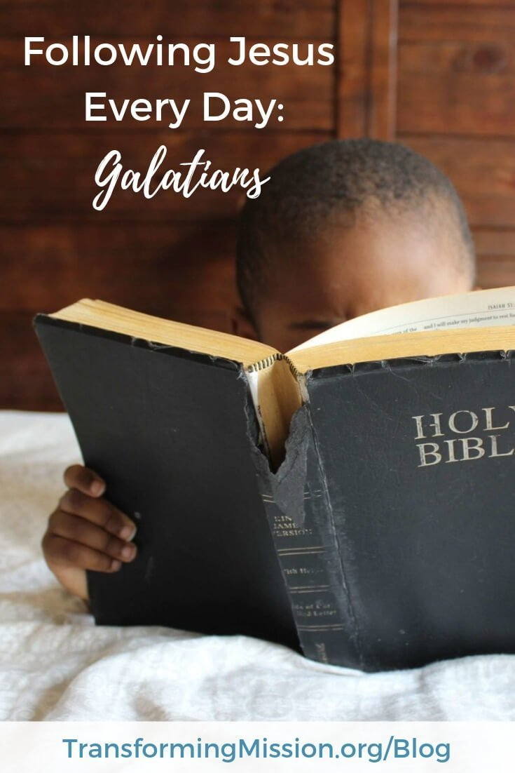 Follow Jesus every day by studying the book of Galatians. We offer a reading plan, reflection questions, and a daily prayer. #bible #scripture #biblestudy #galatians #prayer #pray #transformingmission Transforming Mission