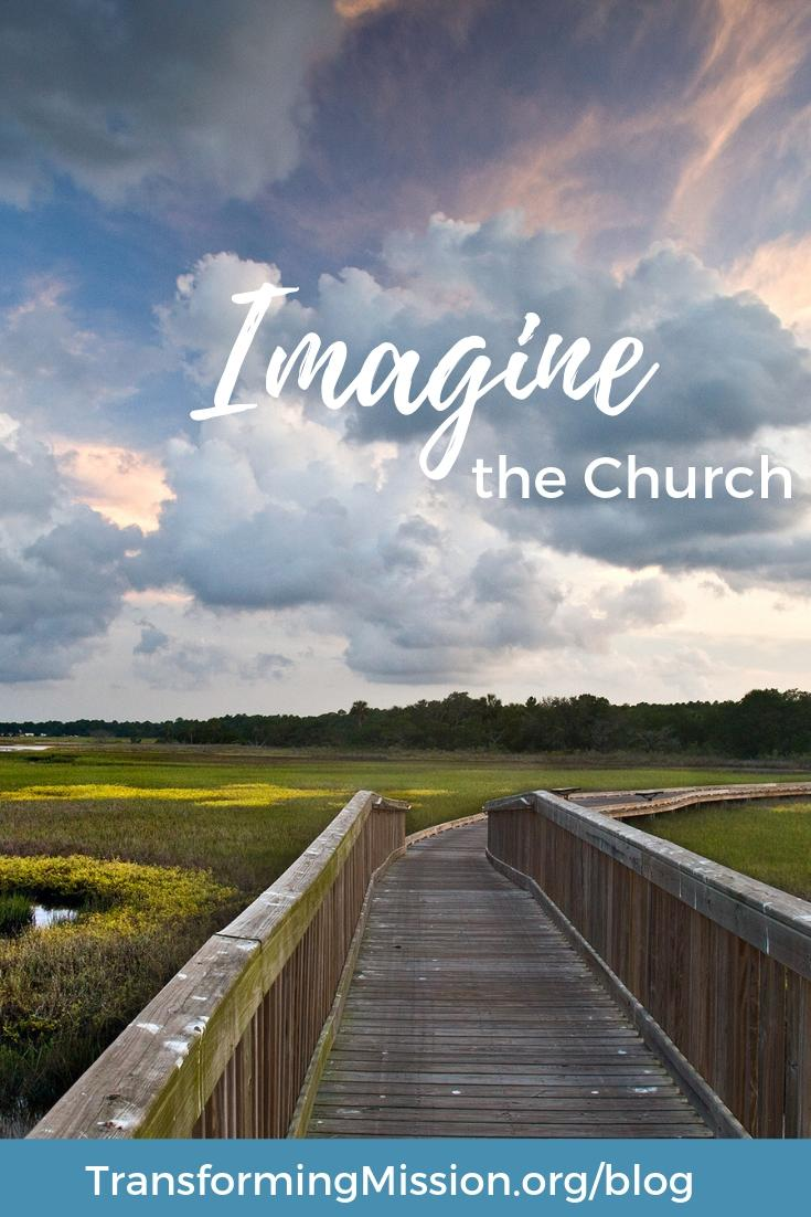 Imagine Your Church Transforming Mission