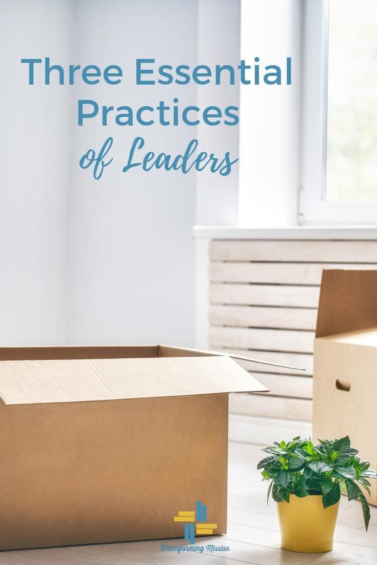 Three Essential Practices Transforming Mission