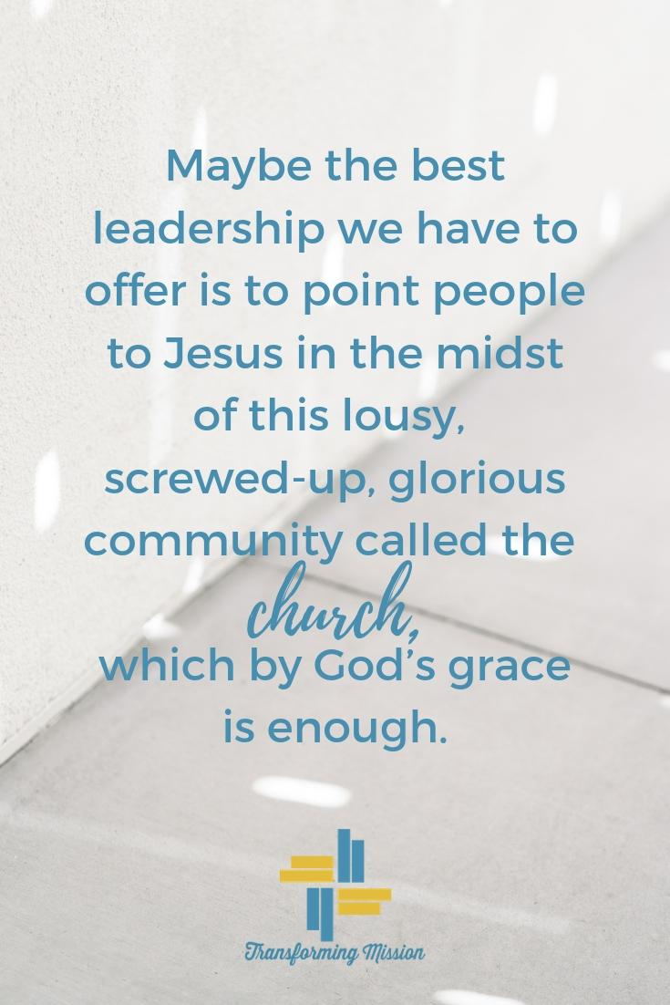 Invitation to Kingdom leadership and messing it up with Transforming Mission