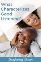 Is Anybody Listening? Transforming Mission