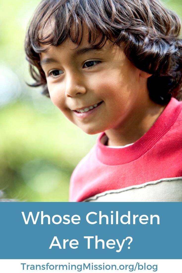 Whose Children Are They? Transforming Mission