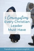 5 Conversations Every Leader Must Have - The Value of Celebration with Transforming Mission