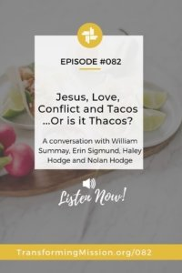 Jesus, Love, Conflict, and Tacos...Or is it Thacos? Transforming Mission