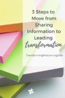 3 Steps to move from sharing information to leading transformation Transforming Mission