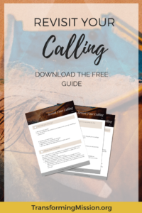 Revisit Your Calling with Transforming Mission