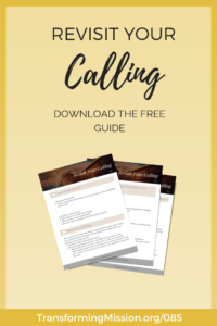 Revisit Your Calling Download Transforming Mission