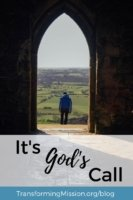 It's God's Call Resources for Exploring God's Calling with transforming Mission