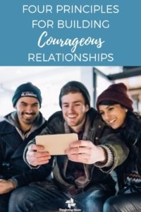 Building Courages Relationships with Transforming Mission