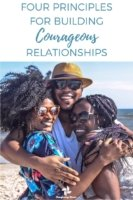 Four Principles for Building Courageous Relationships with Transforming Mission