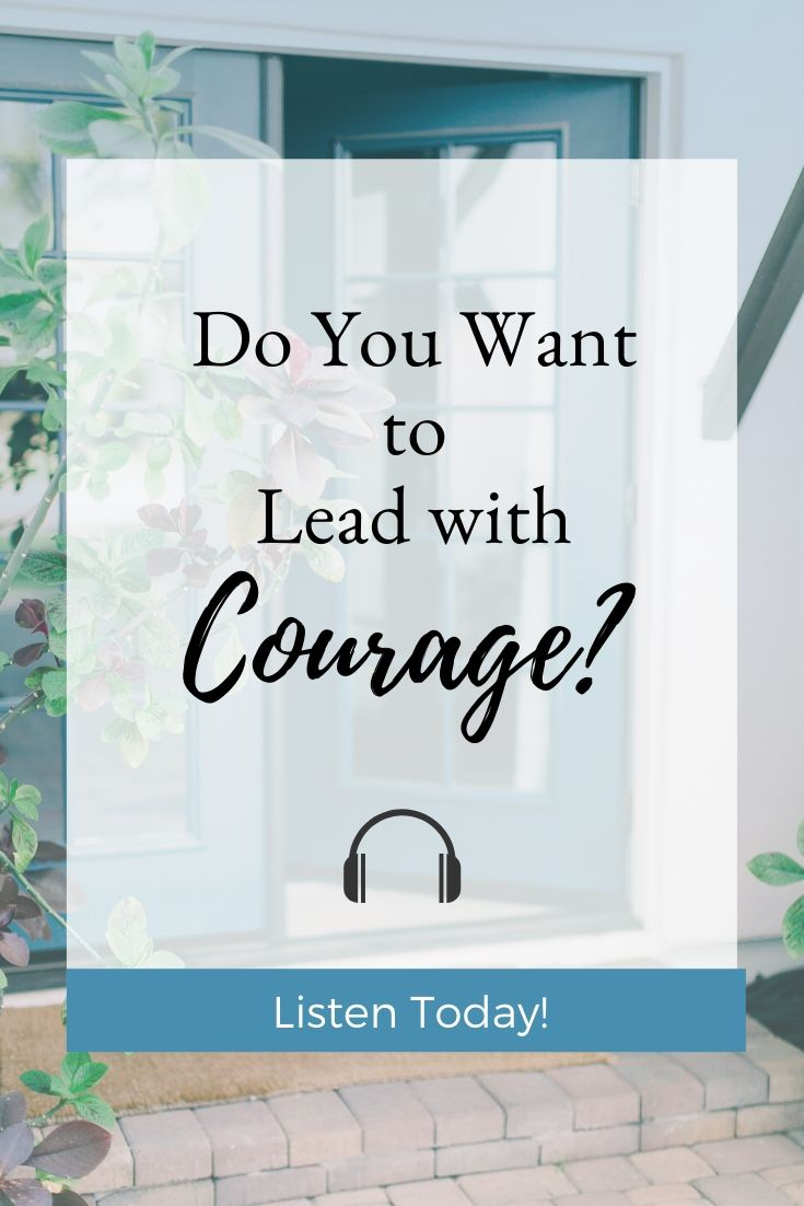 Do You want to Lead with Courage? Learn More with Transforming Mission.