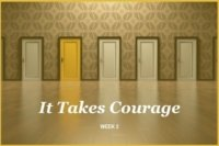 It Takes Courage to Follow Jesus with Transforming Mission