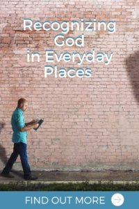 Recognizing God in Everyday Places with Transforming Mission