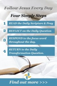 Following Jesus Every Day in FOur Simple Steps Transforming Mission