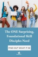 The one surprising, foundational skill disciples need with Transforming Mission