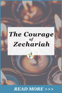 The Courage of Zechariah with Transforming Mission