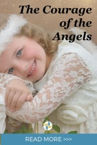 The Courage of Angels with Transforming Mission