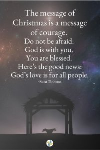 The message of Christmas is a message of courage