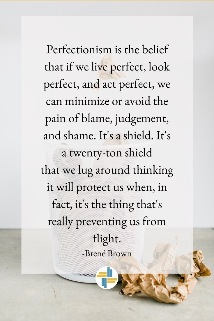 The COurage to take imperfect action quote from brene brown