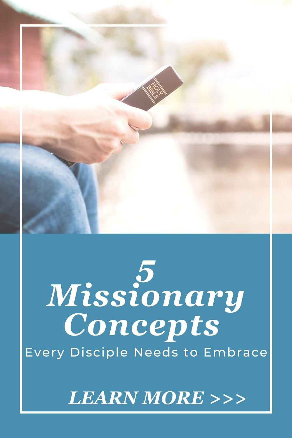 5 Missionary Concepts Every Disciple Needs to Embrace - with Transforming Mission
