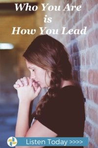 Who you are is how you lead with transforming mission