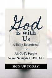 God is With Us - A Daily Devotion for all God's People Navigating COVID-19