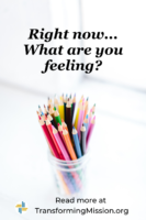 What are you feeling?