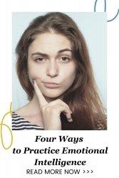 Four Ways to Practice Emotional Intelligence
