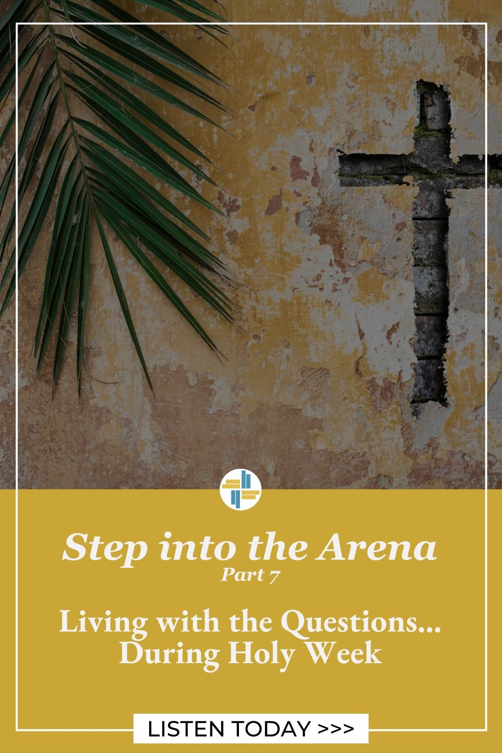 Christian Leaders - Live with the Questions...During Holy Week