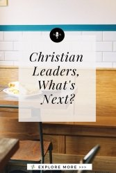 Christian Leaders What's Next Transforming Mission