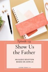 John 14 - Show us the Father - Transforming Mission