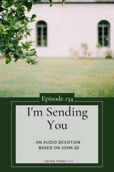 I'm Sending You - As the Father Sent me, I'm sending You - John 20