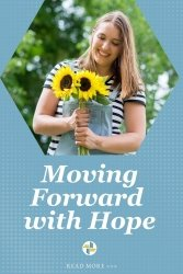 Moving Forward with Hope - Encouragement for Christian Leaders